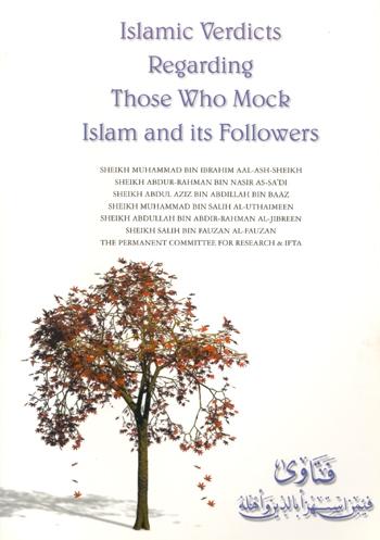 Islamic Verdicts Regarding Those Who Mock Islam and its Follower