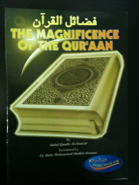 Magnificence of the Quran by Darussalam UK