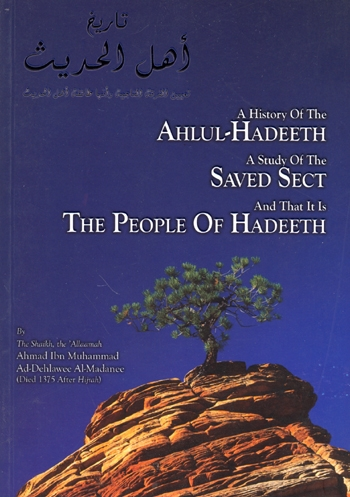 Hadith, A History of the Ahlul Hadeeth, Darussalam