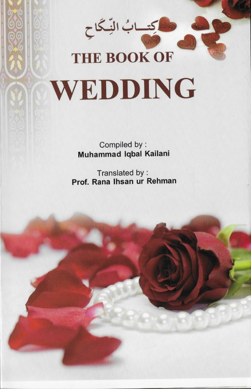 The Book Of Wedding By Sheikh Muhammad Iqbal Kailani