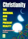 Dar-us-salam: Christianity The Original and Present Reality