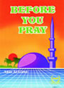 Darussalam: Before you Pray