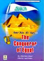 Darussalam - Amr bin Al-Aas (R) The Conqueror of Egypt