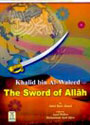 Khalid bin Al-Waleed The Sword
