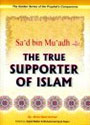 Darussalam - Sad bin Muadh (R) The True Supporter of Islam