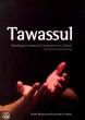Tawassul. By Al-Hidaayah