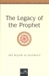 The Lagacy of the Prophet (s.a.w)