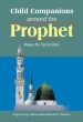 Darussalam Child Companions around the Prophet (PBUH)