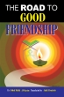 The Road to Good Friendship