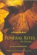 Islamic book: Funeral Rites in Islam