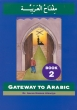 Gateway to Arabic Book 2