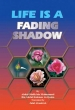 Darussalam - Life is a Fading Shadow