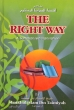 The Right Way - A summarised