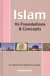 Darussalaam: Islam Its Foundations and Concepts