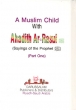 A Muslim Child with Ahadith