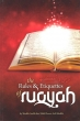 The Rules & Etiquettes of Ruqyah