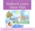 Children book Hudhayfa Learns About Allah