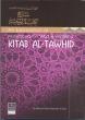 Al-Hidaayah: An Explanation of Muhammad ibn Abd al-Wahhabs Kitab Al-Tawhid