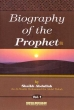 Biography of the Prophet (AW)