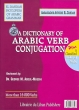 Arabic Verb: A Dictiomary Of Arabic Verb Conjugation