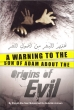 Darussalam: A Warning To The Son Of Adam About The Origins of Evil