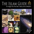 Darussalam - The Islam Guide: An insight into the faith, history and civilisa