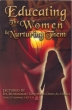 Islamic book - Educating The Women and Nurturing Them