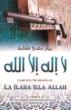 Clarifying the Meaning of La ilaha