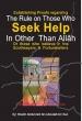 Darussalam - Establishing Proofs Regarding The rule on Those who seek help in