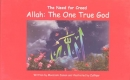Dawah: Allah the one true God (The need for Creed)