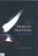 Islamic Books: The Exorcist Tradition