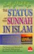 Sunnah: The Status Of The Sunnah In Islam