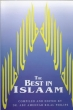 Islam: The Best In Islam