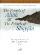 Friends of Allah & the Friends of