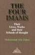 Islamic Book - The Four Imam  Their Lives, Works and their Schools of thought